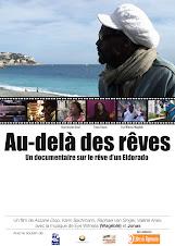 Au-delà des rêves - Le documentaire
