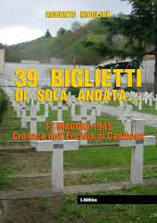 """""""39 BIGLIETTI DI SOLA ANDATA"""" - L.EDITRICE PERIODICI E STAMPATI Via Dei Mille Savona"""