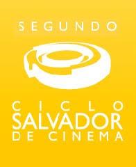 Segundo Ciclo Salvador de Cinema