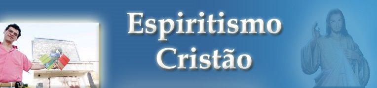 Espiritismo Cristão