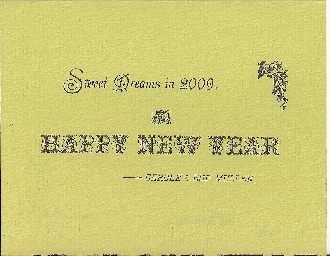 after we bought a book last year with examples of artistic 19th century printing we decided to experiment a little with color on our 2010 new years card