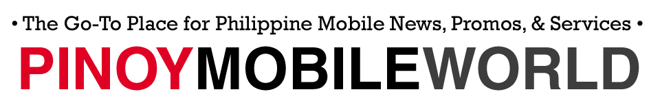 Pinoy Mobile World // The Go-To Place for Philippine Mobile News, Promos, and Services