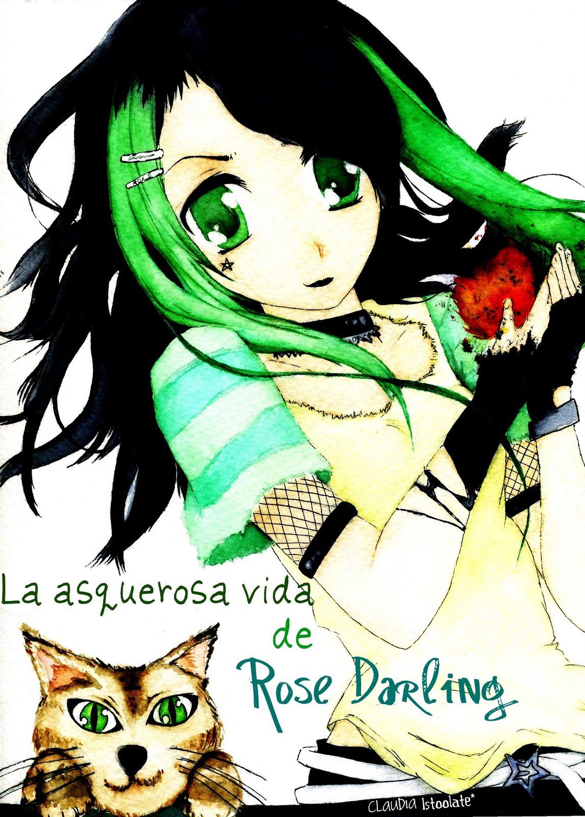 La asquerosa vida de Rose Darling.