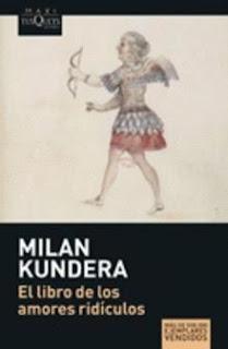 Milan Kundera el libro de los amores ridiculos