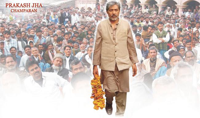Prakash Jha : Champaran
