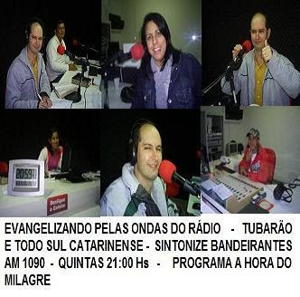 RÁDIO BAND - PROGRAMA A HORA DO MILAGRE