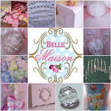 ♥ BELLE MAISON SHOP ♥