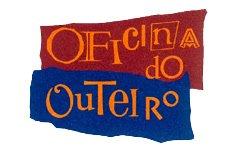 OFICINA DO OUTEIRO