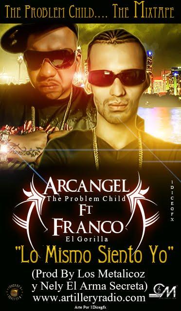 Arcagel (ft Franco el gorila) Lo mismo siento yo