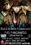Ñejo & Dalmata Ft. Cosculluela - No Necesito (Official Remix