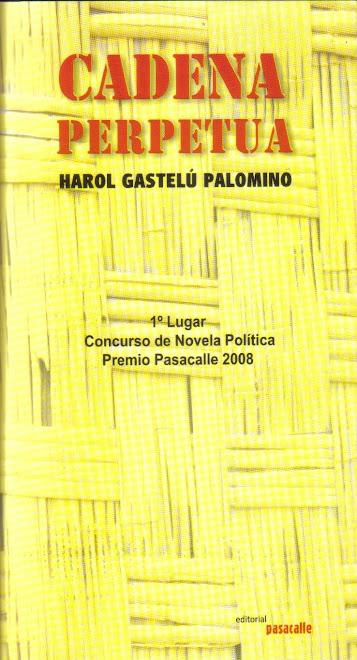 Cadena Perpetua (Premio Pasacalle 2008)