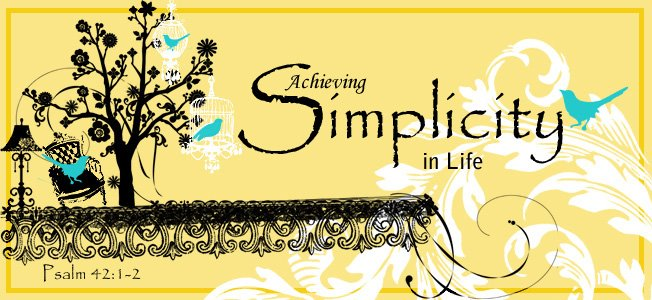 Achieving Simplicity In Life