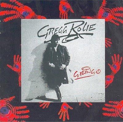 GREGG ROLIE Journey Gringo