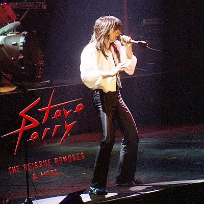 STEVE PERRY - Reissue Bonus Tracks