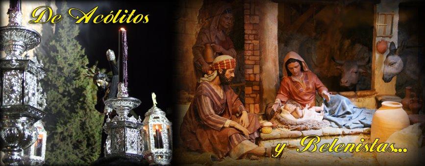 De Acólitos y Belenistas