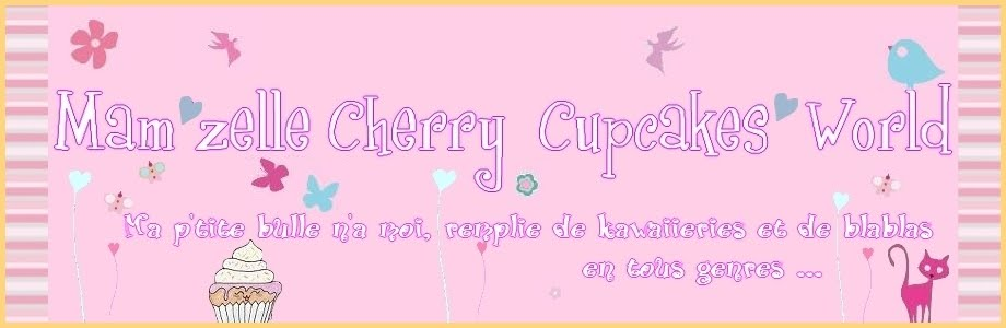 Mam'zelle Cherry Cupcakes' World