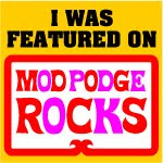 Featured on Mod Podge Rocks!