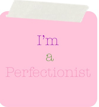 how to know if you are a perfectionist
