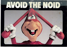 da noid. da noid. whatcha gonna do?..