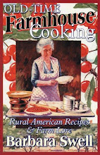 Old-Time Farmhouse Cooking: Rural American Recipes &amp; Farm Lore