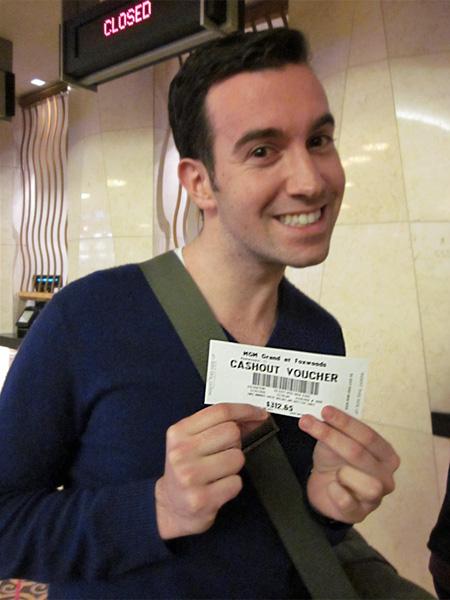 Jason won over $300 on a slot machine at Foxwoods.