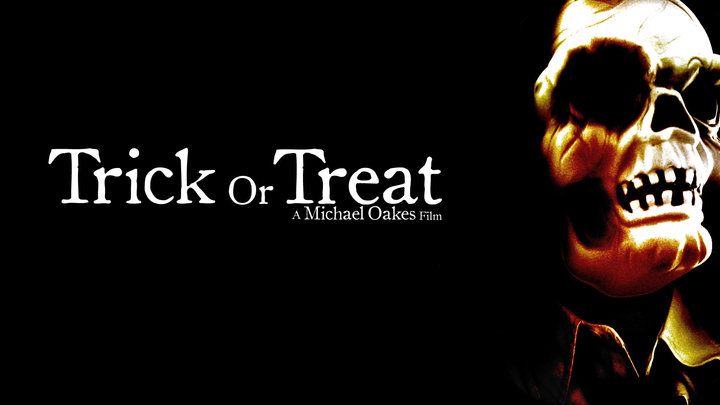 Trick or Treat - A Film by Michael Oakes