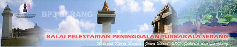 BP3 Serang (Balai Pelestarian Peninggalan Purbakala)