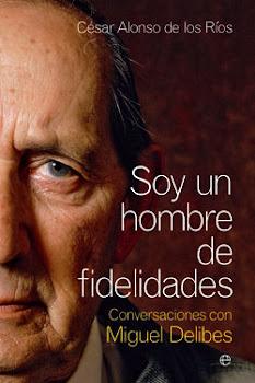 """Libro del mes (Junio) - """"Soy un hombre de fidelidades"""""""