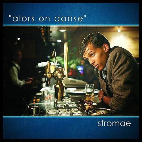 Forgotten Friday: Stromae – Alors On Danse (Mowgli Remix)Stromae