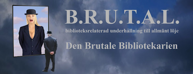 B.R.U.T.A.L.