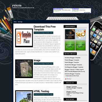 Fytuts blogger template converted from wordpress theme to blogger template with 2 column blog template. gadget template blogspot