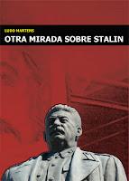 """""""Pero, ¿cómo es posible defender a un hombre como Stalin?"""" - Prefacio del libro """"Otra mirada sobre Stalin"""", de Ludo Martens - año 1994  Stalin_caratula"""