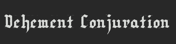 Vehement Conjuration