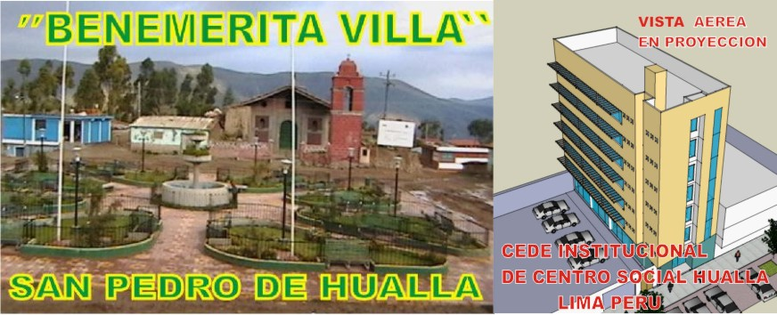 Hualla y Centro  Social  Hualla en Lima -challhuamayo@gmail.com