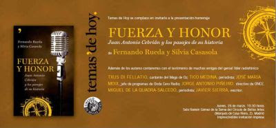 invitación presentación libro fuerza y honor juan antonio cebrian y sus pasajes de la historia por silvia casasola y fernando rueda
