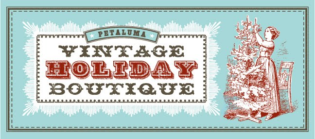 Petaluma Vintage Holiday Boutique