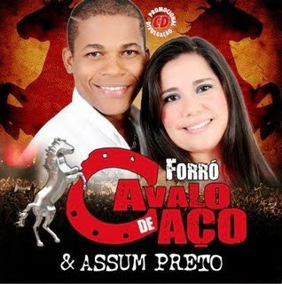 Cavalo Forró Cavalo de Aço CD Promocional de Janeiro 2011 Ouvir mp3 e Letras .