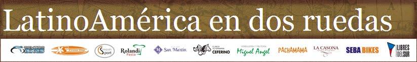 LatinoAmérica en dos ruedas