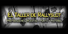 EL TALLER DE RALLY SLOT