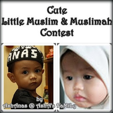 CUTE LITTLE MUSLIM & MUSLIMAH CONTEST DUE 20/10/10