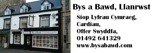 Bys a Bawd - Llanrwst