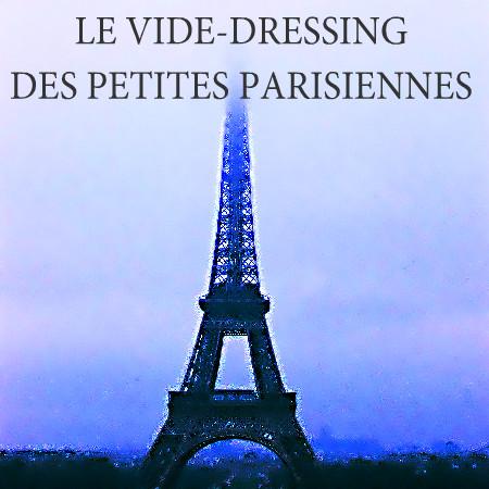 le vide dressing des petites parisiennes