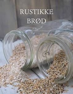 OPPSKRIFTER  på flotte og gode brød  (klikk på bildet)