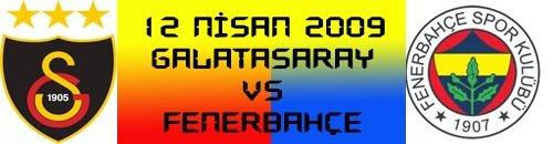 12 Nisan Galatasaray Fenerbahçe Maçı Canlı İzle