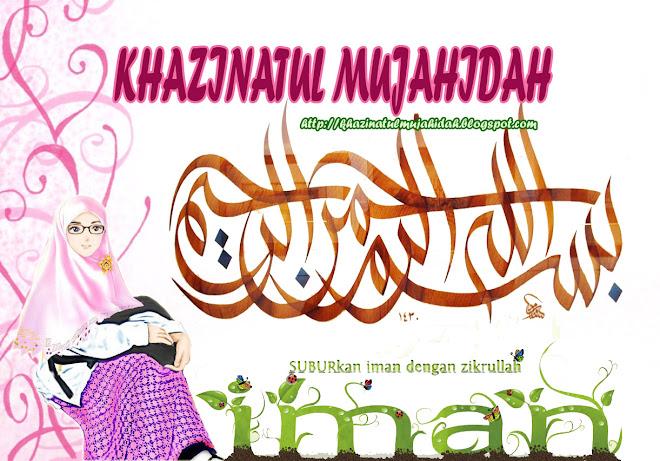 Khazinatul Mujahidah
