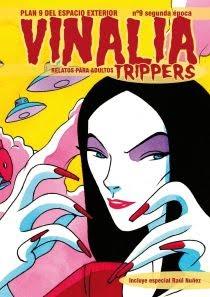 Vinalia Trippers. Plan 9 del Espacio Exterior