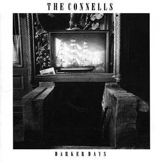 THE CONNELLS The+Connells+-+Darker+Days+-+1985