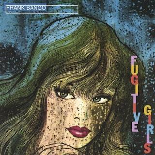 Frank Bango -  Fugitive Girls - 2000