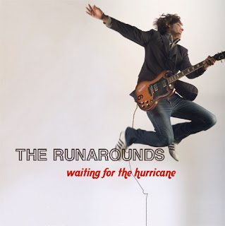 The Runarounds - Waiting For The Hurricane - 2008