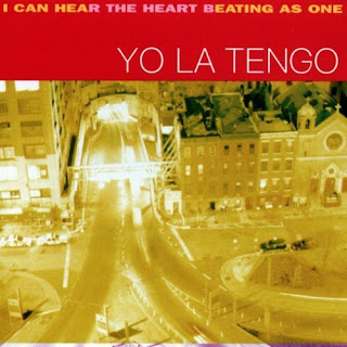 Yo La Tengo - I Can Hear the Heart Beating as One - 1997